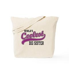 World's Coolest Big Sister Tote Bag