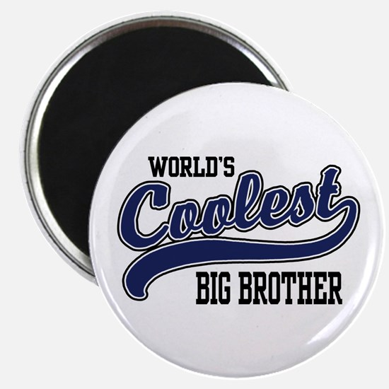World's Coolest Big Brother Magnet