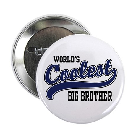 """World's Coolest Big Brother 2.25"""" Button"""