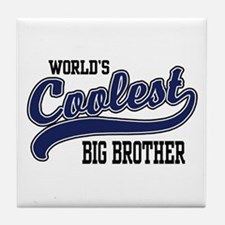 World's Coolest Big Brother Tile Coaster