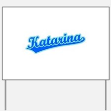 Retro Katarina (Blue) Yard Sign