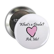 What's a Doula? Button