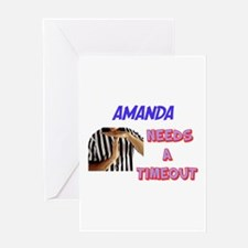 Amanda Needs a Time-Out Greeting Card