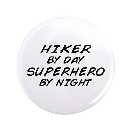 "Hiker Superhero by Night 3.5"" Button"