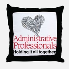 Administrative Professionals- Throw Pillow