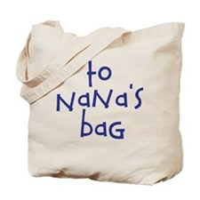 To Nana's House Kid Bag