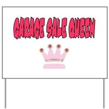 Garage Sale Queen Yard Sign