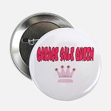 """Garage Sale Queen 2.25"""" Button"""