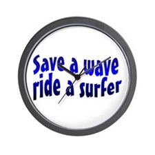 Save A Wave Ride A Surfer Wall Clock