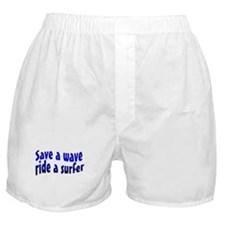 Save A Wave Ride A Surfer Boxer Shorts