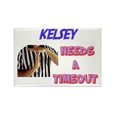 Kelsey Needs a Time-Out Rectangle Magnet
