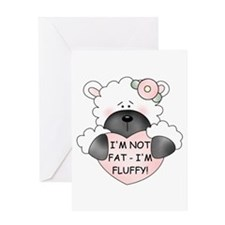 I'M NOT FAT Greeting Card