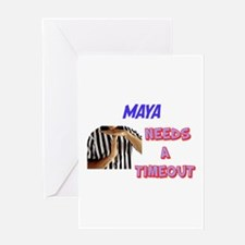 Maya Needs a Time-Out Greeting Card