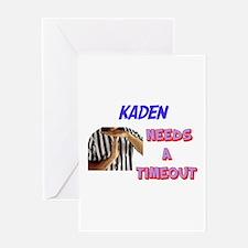 Kaden Needs a Timeout Greeting Card