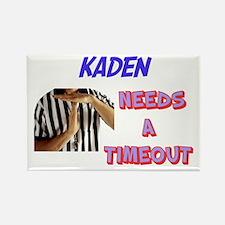 Kaden Needs a Timeout Rectangle Magnet