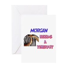 Morgan Needs a Time-Out Greeting Card