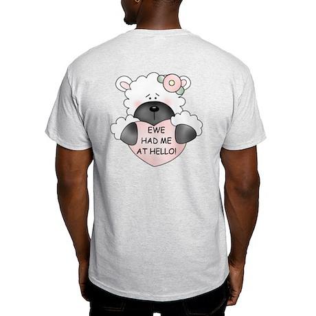 EWE HAD ME AT HELLO Light T-Shirt