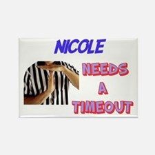 Nicole Needs a Time-Out Rectangle Magnet