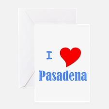 I Love Pasadena Greeting Card