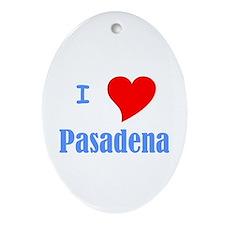 I Love Pasadena Oval Ornament