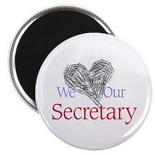We Love Our Secretary Magnet