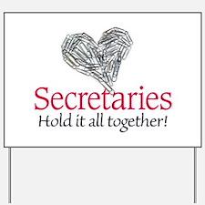 Secretaries Yard Sign