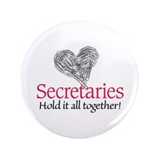 "Secretaries 3.5"" Button"