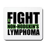 Fight Non-Hodgkin's Mousepad