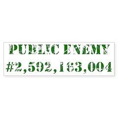 Not a Public Enemy Bumper Bumper Sticker
