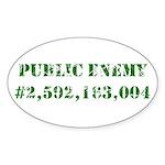Not a Public Enemy Oval Sticker