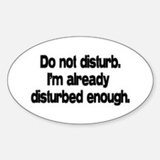 Do not disturb. Oval Decal