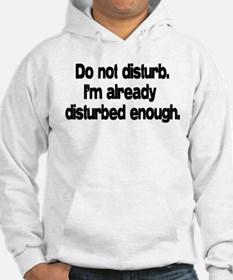 Do not disturb. Hoodie