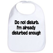 Do not disturb. Bib