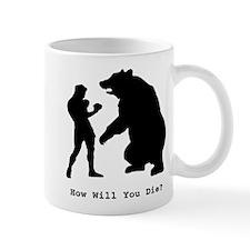 How will you die? Mug