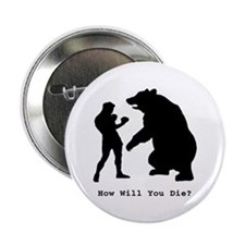 "How will you die? 2.25"" Button"