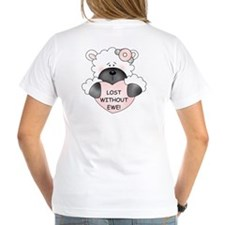LOST WITHOUT EWE! Shirt