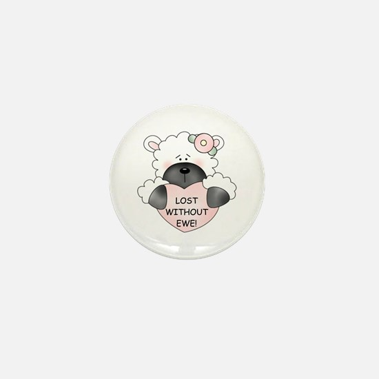 LOST WITHOUT EWE! Mini Button