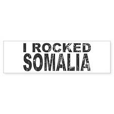 I Rocked Somalia Bumper Bumper Sticker