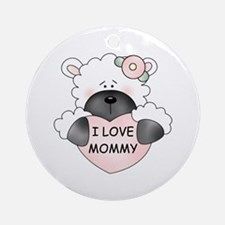 I LOVE MOMMY Ornament (Round)