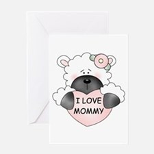 I LOVE MOMMY Greeting Card
