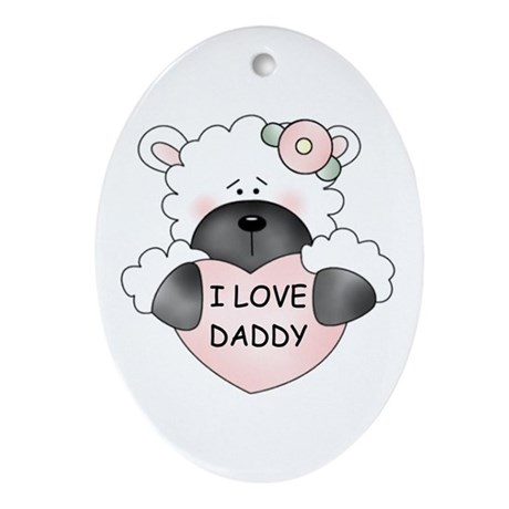 I LOVE DADDY Oval Ornament