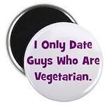 I Only Date Vegetarians. Magnet