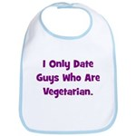 I Only Date Vegetarians. Bib