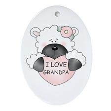 I LOVE GRANDPA Oval Ornament