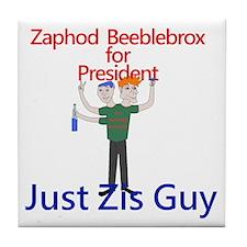 Zaphod Beeblebrox for President Tile Coaster