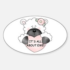 IT'S ALL ABOUT EWE! Oval Decal