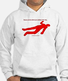 Outlived Your Usefulness Hoodie