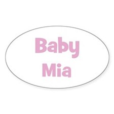 Baby Mia (pink) Oval Decal