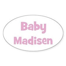 Baby Madisen (pink) Oval Decal