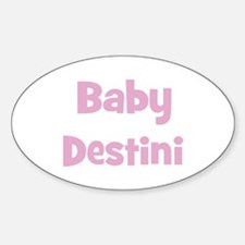 Baby Destini (pink) Oval Decal
